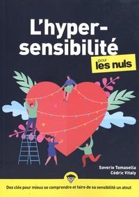 Saverio Tomasella et Cedric Vitaly - L'hypersensibilité pour les nuls.