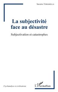 Accentsonline.fr La subjectivité face au désastre - Subjectivation et catastrophes Image
