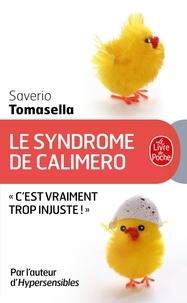 Saverio Tomasella - Le Syndrome de Calimero.