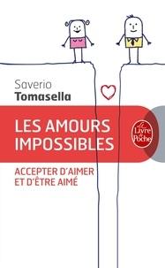 Saverio Tomasella - Les amours impossibles - Accepter d'aimer et d'être aimé.
