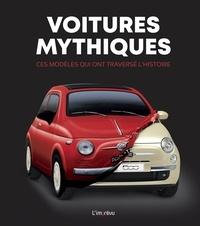 Saverio Villa - Voitures mythiques - Ces modèles qui ont traversé l'histoire.