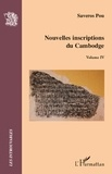 Saveros Pou - Nouvelles inscriptions du Cambodge - Volume IV.