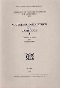 Saveros Pou - Nouvelles inscriptions du Cambodge - Tome 1.