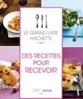 Saveurs et Sylvie Gendron - Des recettes pour recevoir.