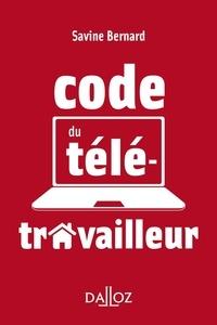 Savine Bernard - Code du télétravailleur.