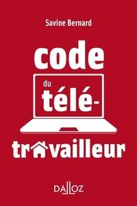 Savine Bernard - Le code du télétravailleur - 1re ed..