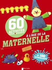 Savine Pied et  Alda - 60 activités faciles et originales - Activités à l'âge de la maternelle.