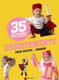 Déguisements pour petits & grands - 35 activités faciles & originales.pdf