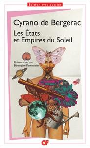 Savinien de Cyrano de Bergerac - Les Etats et Empire du Soleil.