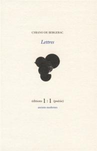 Savinien de Cyrano de Bergerac et Jean-Patrice Courtois - Lettres ; Mélodie et jugement.