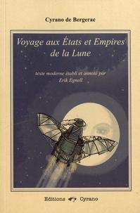Savinien de Cyrano de Bergerac - Voyage aux Etats et Empires de la Lune.