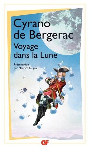 Savinien de Cyrano de Bergerac - Voyage dans la Lune - L'Autre Monde ou Les Etats et Empires de la Lune.