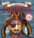 Saviour Pirotta et Mark Robertson - Pirates à l'abordage !.