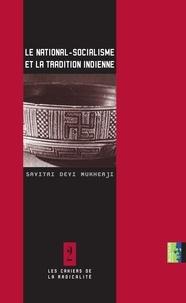 Savitri Devi Mukherji - Le national-socialisme et la tradition indienne.