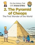 Savoia Sylvain et Erre Fabrice - On the History Trail with Ariane & Nino 2. The Pyramid of Cheops - The Pyramid of Cheops.