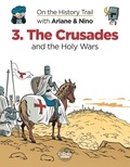 Savoia Sylvain et Erre Fabrice - On the History Trail with Ariane & Nino 3. The Crusades - The Crusades.