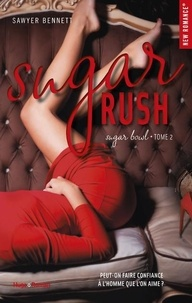 Sawyer Bennett - Sugar bowl Tome 2 : Sugar rush.