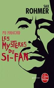 Sax Rohmer - Les Mystères du Si-Fan.