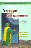 Sayed Abbas K Noureddine - Voyage vers la lumière - Vers la paix et la justice dans le monde.