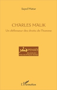Charles Malik - Un défenseur des droits de lhomme.pdf