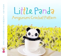 Sayjai Thawornsupacharoen - Little Panda Amigurumi Crochet Pattern.