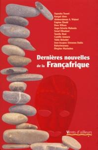 Sayouba Traoré et Kangni Alem - Dernières nouvelles de la Françafrique.