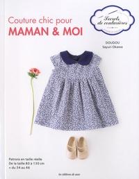 Sayuri Okawa - Couture chic pour maman & moi.