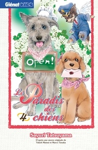 Sayuri Tatsuyama - Le Paradis des chiens - Tome 04.