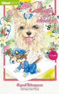 Sayuri Tatsuyama - Le Paradis des chiens - Tome 08.