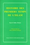 Sayyed-Safdar Husayn - Histoire des premiers temps de l'islam.