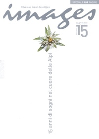 Marinella Vaula - Images N° 30, Hiver 2012-20 : 15 Anni di sogni nel cuore delle Alpi.