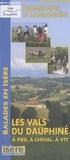 Conseil général de l'Isère - Les Vals du Dauphiné à pied, à cheval, en VTT - 1/33 333.