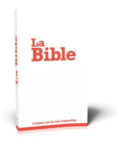 SBL - La Bible Segond 21 - L'original, avec des mots d'aujourd'hui.