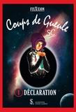 SC - Coup de gueule Tome 1 : Déclaration.