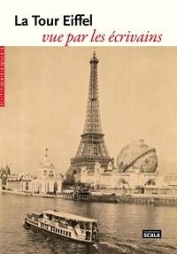Scala - La Tour Eiffel vue par les écrivains.