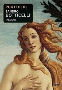 Scala - Portfolio Sandro Botticelli - 9 peintures.
