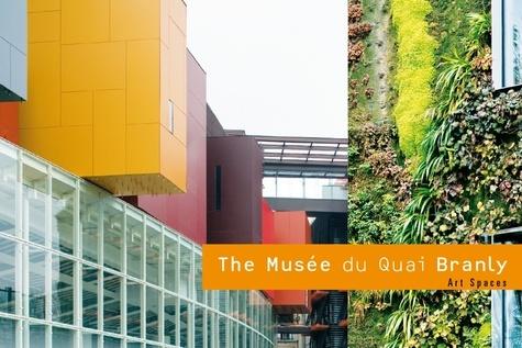 Scala - The Musée du Quai Branly - Edition en anglais.