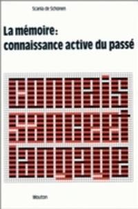 Scania de Schonen - La mémoire, connaissance active du passé.