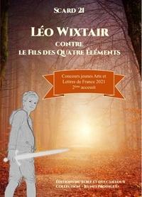 Scard 21 - Léo Wixtair contre le fils des Quatre Éléments.