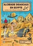 Scardanelli et  Clapat - Alcibiade Didascaux en Egypte - Tome 1 - Les Dieux, le Nil, le Pharaon, les Pyramides..