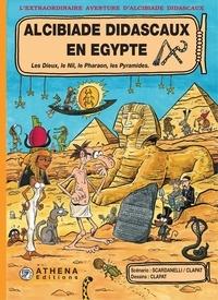 Scardanelli et  Clapat - Alcibiade Didascaux en Egypte – Tome 1 - Les Dieux, le Nil, le Pharaon, les Pyramides..