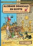 Scardanelli et  Clapat - Alcibiade Didascaux en Egypte - Tome 2 - De Néfertiti, Toutankhamon, Ramsès. à la reine Cléopâtre..