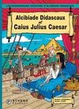 Scardanelli et  Clapat - Alcibiade Didascaux et Caius Julius Caesar.