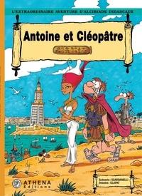 Scardanelli et  Clapat - Antoine et Cléopâtre - Tome 3.