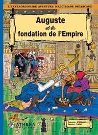 Scardanelli et  Clapat - Auguste et la fondation de l'Empire.