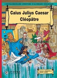 Scardanelli et  Clapat - Caius Julius Caesar et Cléopâtre.