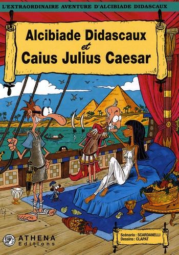 L'extraordinaire aventure d'Alcibiade Didascaux  Alcibiade Didascaux et Caius Julius Caesar
