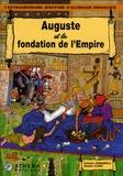 Scardanelli et  Clapat - L'extraordinaire aventure d'Alcibiade Didascaux  : Auguste et la fondation de l'Empire.