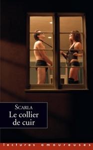 Scarla - Le Collier de cuir.