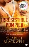 Scarlet Blackwell et Pauline Buscail - Irrésistible pompier - Sexy Stories.